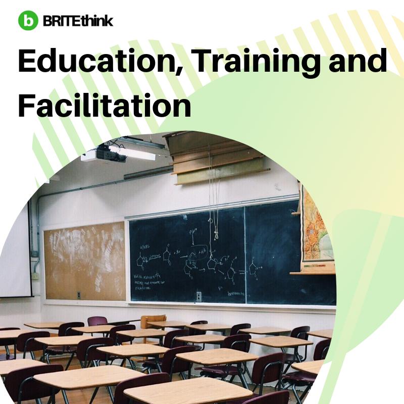 Education, Training and Facilitation